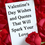 Valentine's Day Wishes Quotes That Will Spark Your Love